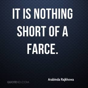 Farce quotes page 1 quotehd for Farcical how to say