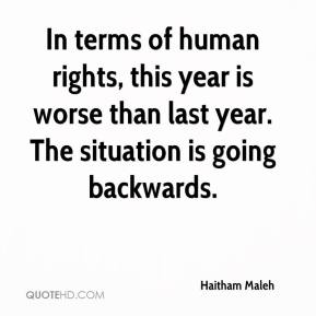 Haitham Maleh - In terms of human rights, this year is worse than last year. The situation is going backwards.