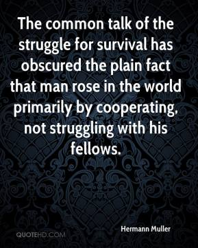 The struggle of a man for survival