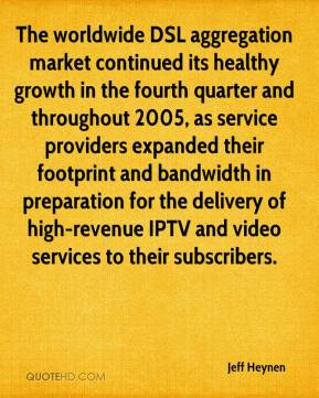 Jeff Heynen  - The worldwide DSL aggregation market continued its healthy growth in the fourth quarter and throughout 2005, as service providers expanded their footprint and bandwidth in preparation for the delivery of high-revenue IPTV and video services to their subscribers.