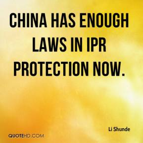 Li Shunde  - China has enough laws in IPR protection now.