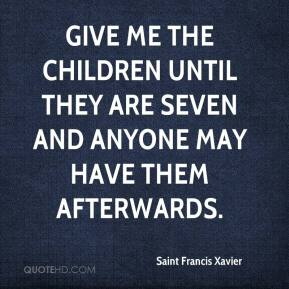 ... the children until they are seven and anyone may have them afterwards