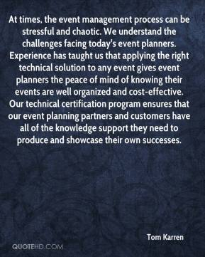 At times, the event management process can be stressful and chaotic. We understand the challenges facing today's event planners. Experience has taught us that applying the right technical solution to any event gives event planners the peace of mind of knowing their events are well organized and cost-effective. Our technical certification program ensures that our event planning partners and customers have all of the knowledge support they need to produce and showcase their own successes.