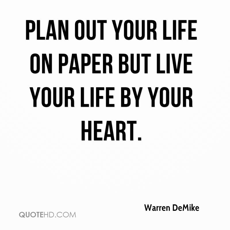 Live Your Life Quotes Impressive Warren Demike Life Quotes  Quotehd