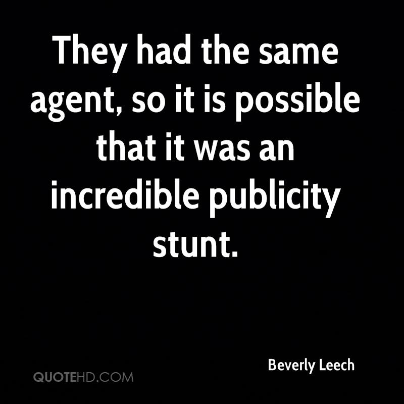 They had the same agent, so it is possible that it was an incredible publicity stunt.