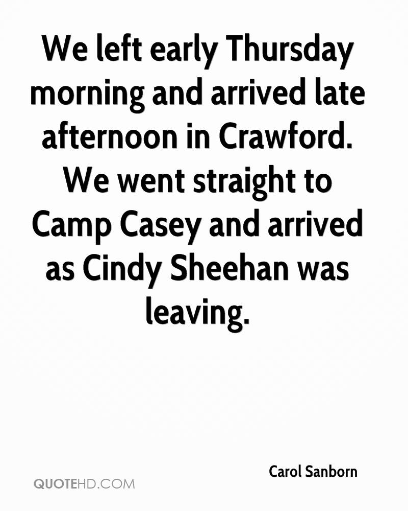 We left early Thursday morning and arrived late afternoon in Crawford. We went straight to Camp Casey and arrived as Cindy Sheehan was leaving.