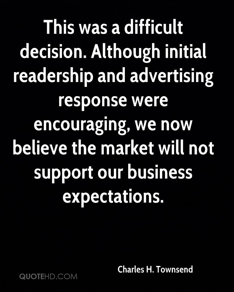 This was a difficult decision. Although initial readership and advertising response were encouraging, we now believe the market will not support our business expectations.