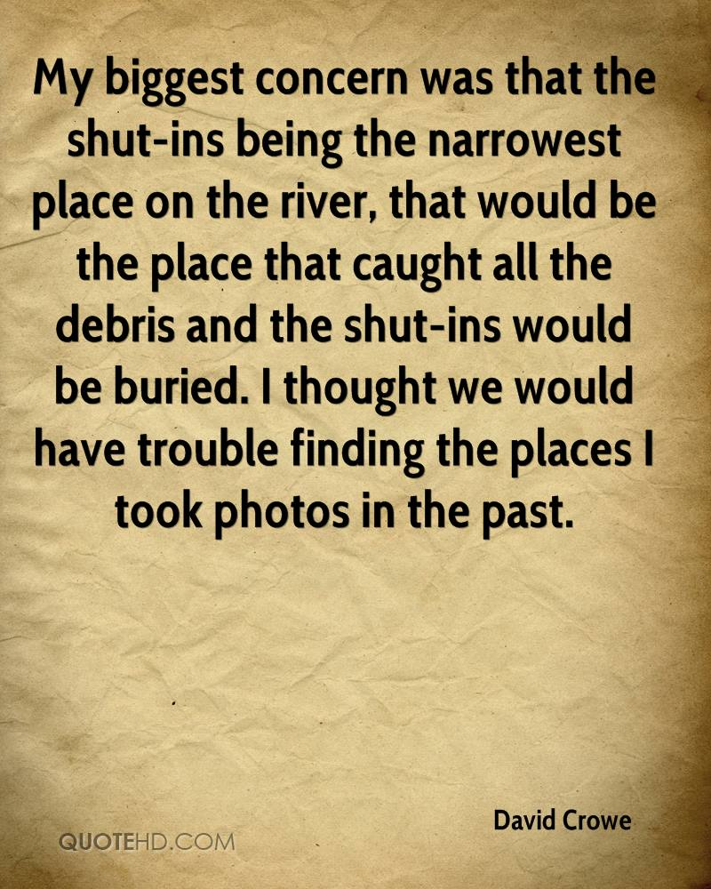My biggest concern was that the shut-ins being the narrowest place on the river, that would be the place that caught all the debris and the shut-ins would be buried. I thought we would have trouble finding the places I took photos in the past.