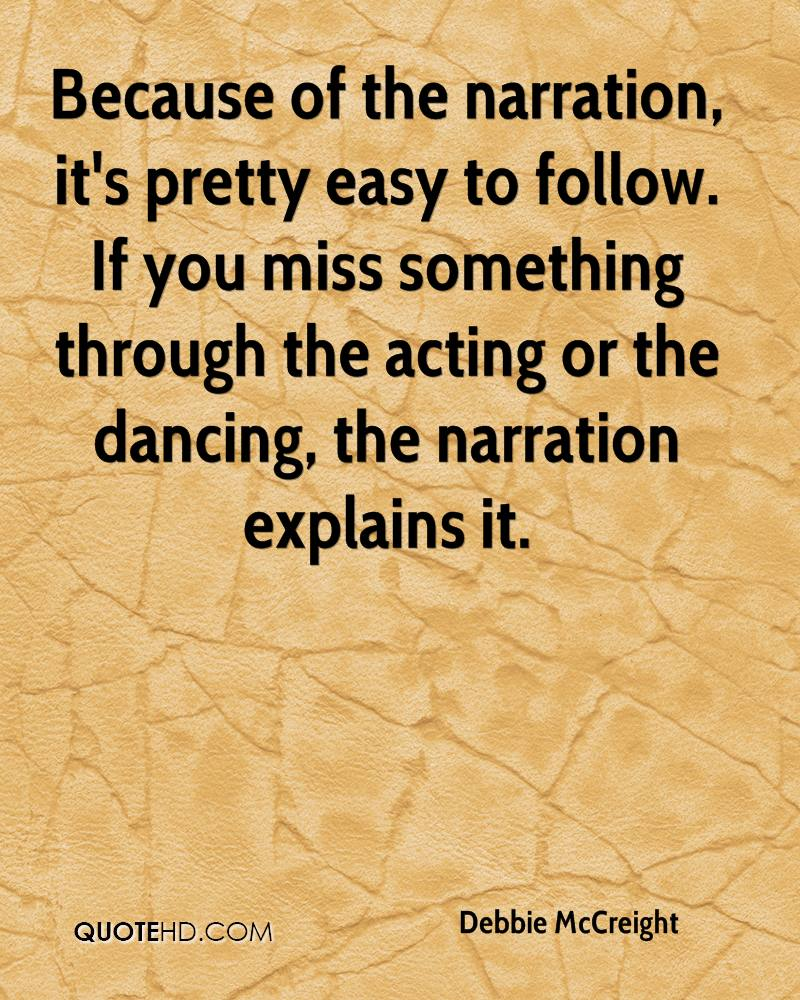 Because of the narration, it's pretty easy to follow. If you miss something through the acting or the dancing, the narration explains it.