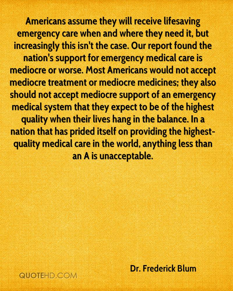 Medical Quotes About Life Drfrederick Blum Life Quotes  Quotehd