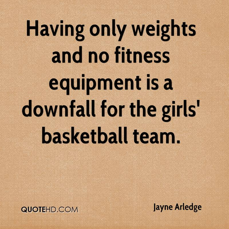 Having only weights and no fitness equipment is a downfall for the girls' basketball team.