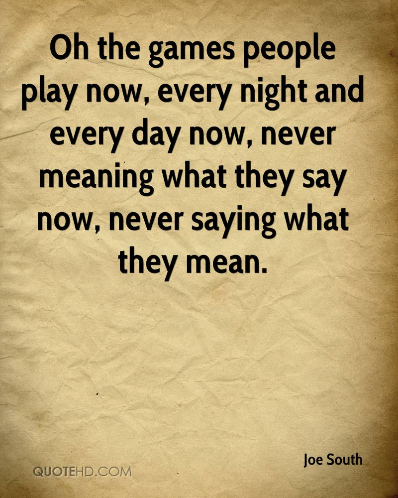 Playing Games Quotes. QuotesGram |Play Games Quotes