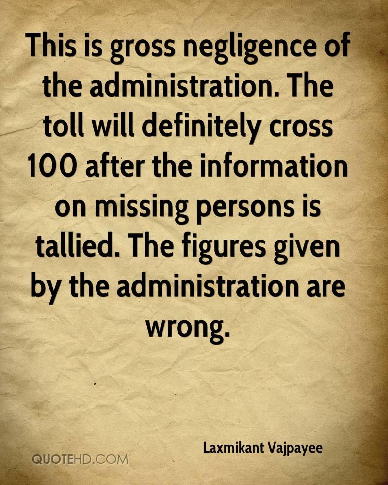 This is gross negligence of the administration. The toll will definitely cross 100 after the information on missing persons is tallied. The figures given by the administration are wrong.