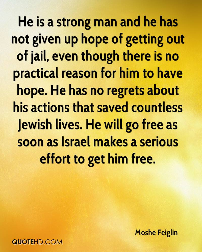 Strong Man Quotes Moshe Feiglin Quotes  Quotehd