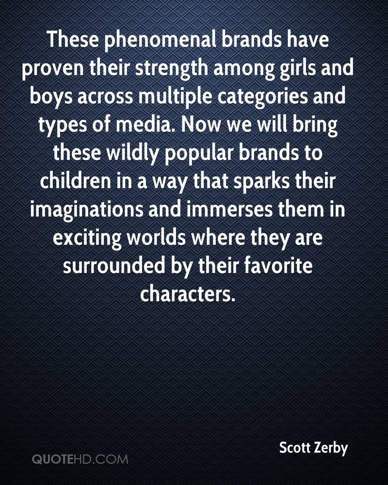 These phenomenal brands have proven their strength among girls and boys across multiple categories and types of media. Now we will bring these wildly popular brands to children in a way that sparks their imaginations and immerses them in exciting worlds where they are surrounded by their favorite characters.