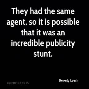 Beverly Leech - They had the same agent, so it is possible that it was an incredible publicity stunt.