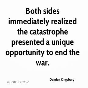 Damien Kingsbury - Both sides immediately realized the catastrophe presented a unique opportunity to end the war.