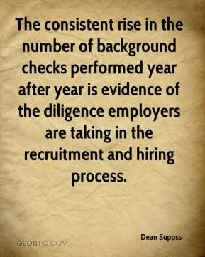 The consistent rise in the number of background checks performed year after year is evidence of the diligence employers are taking in the recruitment and hiring process.