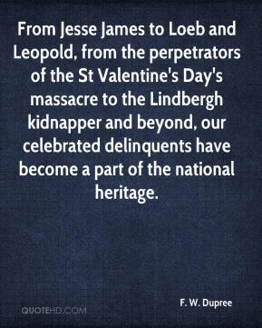 From Jesse James to Loeb and Leopold, from the perpetrators of the St Valentine's Day's massacre to the Lindbergh kidnapper and beyond, our celebrated delinquents have become a part of the national heritage.