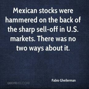 Mexican stocks were hammered on the back of the sharp sell-off in U.S. markets. There was no two ways about it.