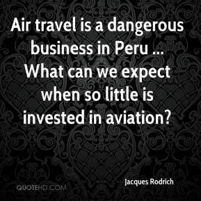 Jacques Rodrich - Air travel is a dangerous business in Peru ... What can we expect when so little is invested in aviation?