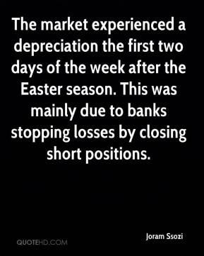 Joram Ssozi  - The market experienced a depreciation the first two days of the week after the Easter season. This was mainly due to banks stopping losses by closing short positions.