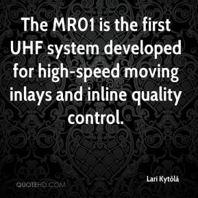 Lari Kytölä  - The MR01 is the first UHF system developed for high-speed moving inlays and inline quality control.