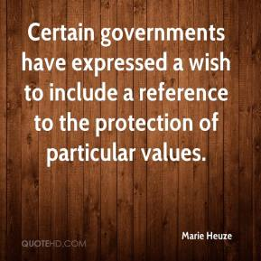 Marie Heuze  - Certain governments have expressed a wish to include a reference to the protection of particular values.