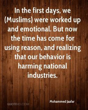 Mohammed Jaafar  - In the first days, we (Muslims) were worked up and emotional. But now the time has come for using reason, and realizing that our behavior is harming national industries.