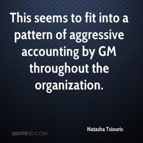Natasha Tsiouris  - This seems to fit into a pattern of aggressive accounting by GM throughout the organization.