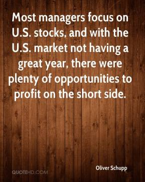 Oliver Schupp  - Most managers focus on U.S. stocks, and with the U.S. market not having a great year, there were plenty of opportunities to profit on the short side.