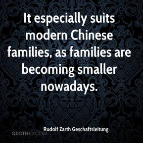 Rudolf Zarth Geschaftsleitung  - It especially suits modern Chinese families, as families are becoming smaller nowadays.