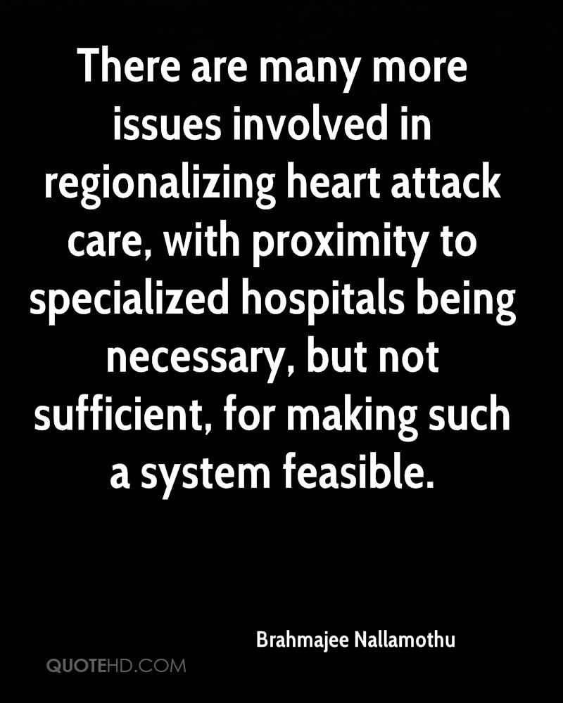 There are many more issues involved in regionalizing heart attack care, with proximity to specialized hospitals being necessary, but not sufficient, for making such a system feasible.