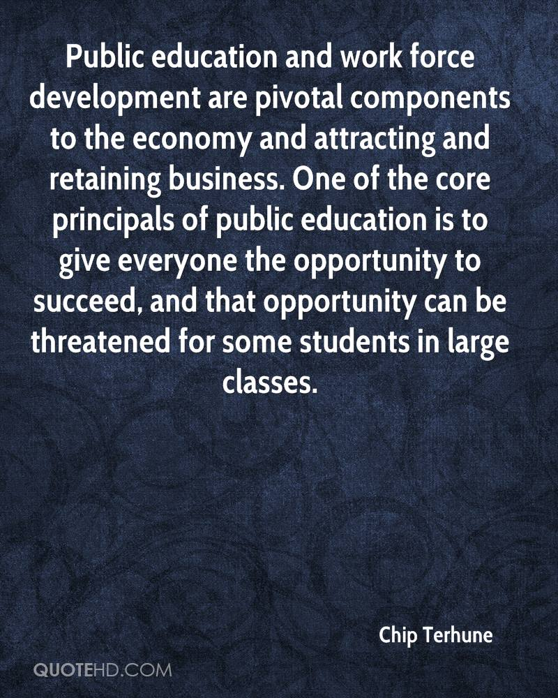 Public education and work force development are pivotal components to the economy and attracting and retaining business. One of the core principals of public education is to give everyone the opportunity to succeed, and that opportunity can be threatened for some students in large classes.