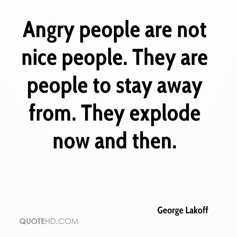 Quotes About Angry People: George Lakoff Quotes