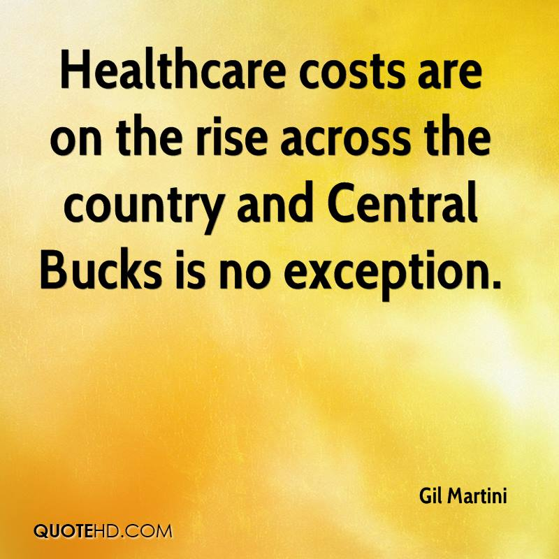 Healthcare costs are on the rise across the country and Central Bucks is no exception.
