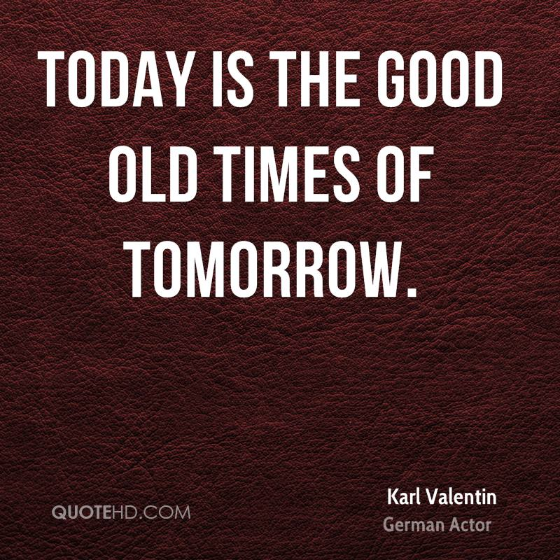 karl valentin quotes quotehd. Black Bedroom Furniture Sets. Home Design Ideas