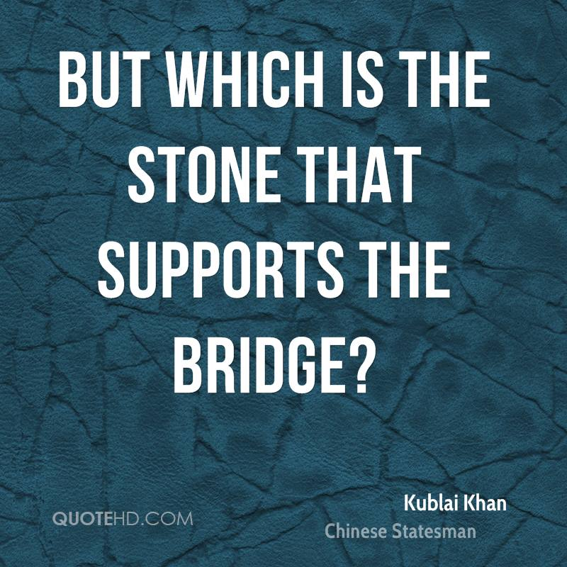 But which is the stone that supports the bridge?