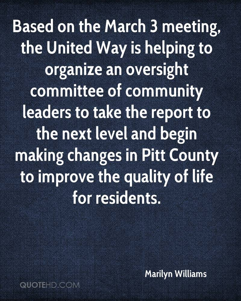 Based on the March 3 meeting, the United Way is helping to organize an oversight committee of community leaders to take the report to the next level and begin making changes in Pitt County to improve the quality of life for residents.