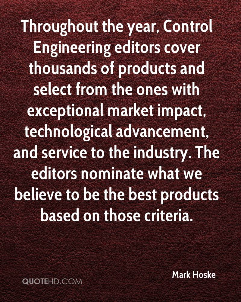Throughout the year, Control Engineering editors cover thousands of products and select from the ones with exceptional market impact, technological advancement, and service to the industry. The editors nominate what we believe to be the best products based on those criteria.