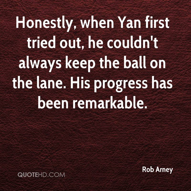 Honestly, when Yan first tried out, he couldn't always keep the ball on the lane. His progress has been remarkable.