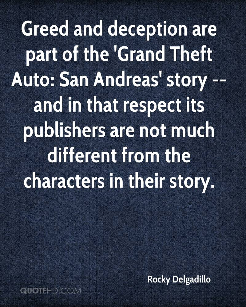Greed and deception are part of the 'Grand Theft Auto: San Andreas' story -- and in that respect its publishers are not much different from the characters in their story.