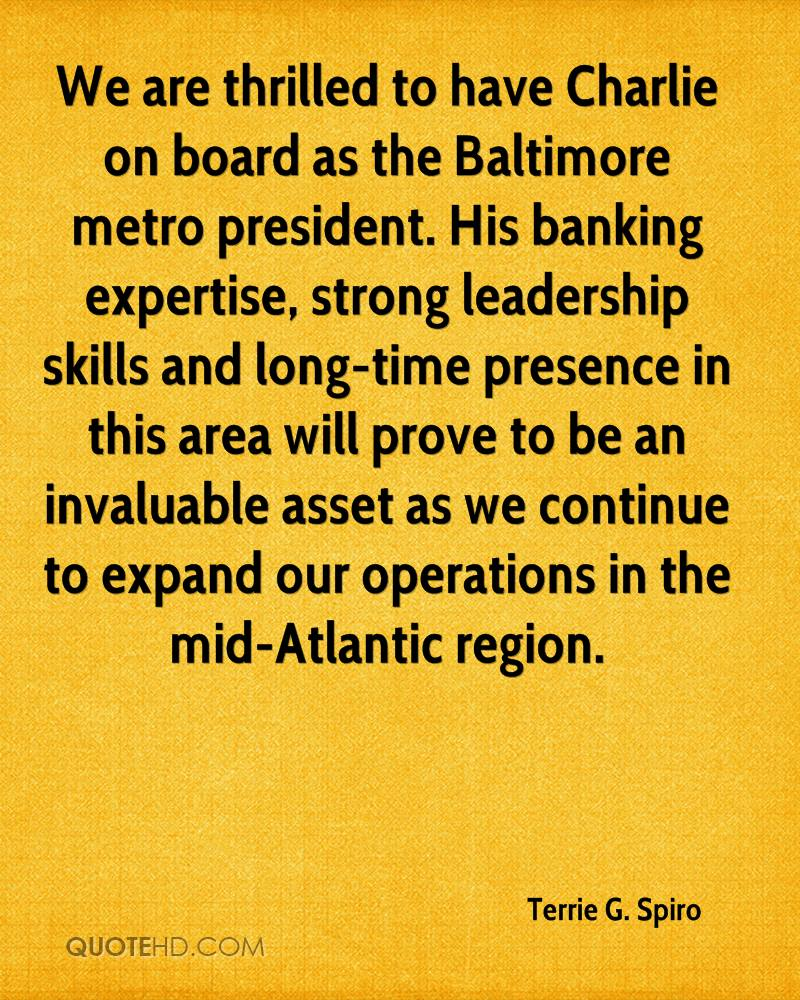 We are thrilled to have Charlie on board as the Baltimore metro president. His banking expertise, strong leadership skills and long-time presence in this area will prove to be an invaluable asset as we continue to expand our operations in the mid-Atlantic region.