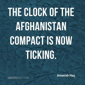 Ameerah Haq - The clock of the Afghanistan Compact is now ticking.