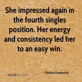 Chelsea Frankovich - She impressed again in the fourth singles position. Her energy and consistency led her to an easy win.