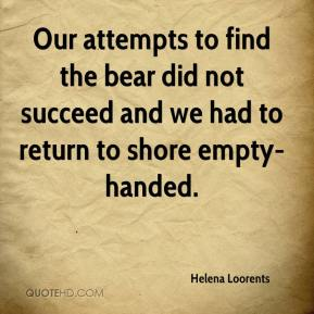 Helena Loorents - Our attempts to find the bear did not succeed and we had to return to shore empty-handed.