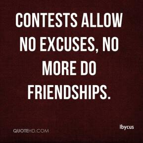 Ibycus - Contests allow no excuses, no more do friendships.