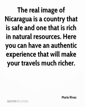 Maria Rivas  - The real image of Nicaragua is a country that is safe and one that is rich in natural resources. Here you can have an authentic experience that will make your travels much richer.