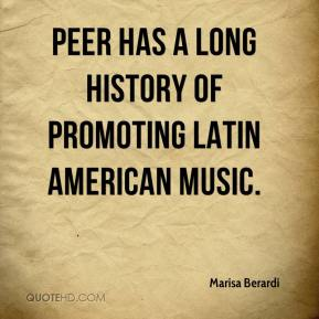 Marisa Berardi  - Peer has a long history of promoting Latin American music.