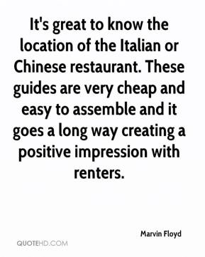 Marvin Floyd  - It's great to know the location of the Italian or Chinese restaurant. These guides are very cheap and easy to assemble and it goes a long way creating a positive impression with renters.
